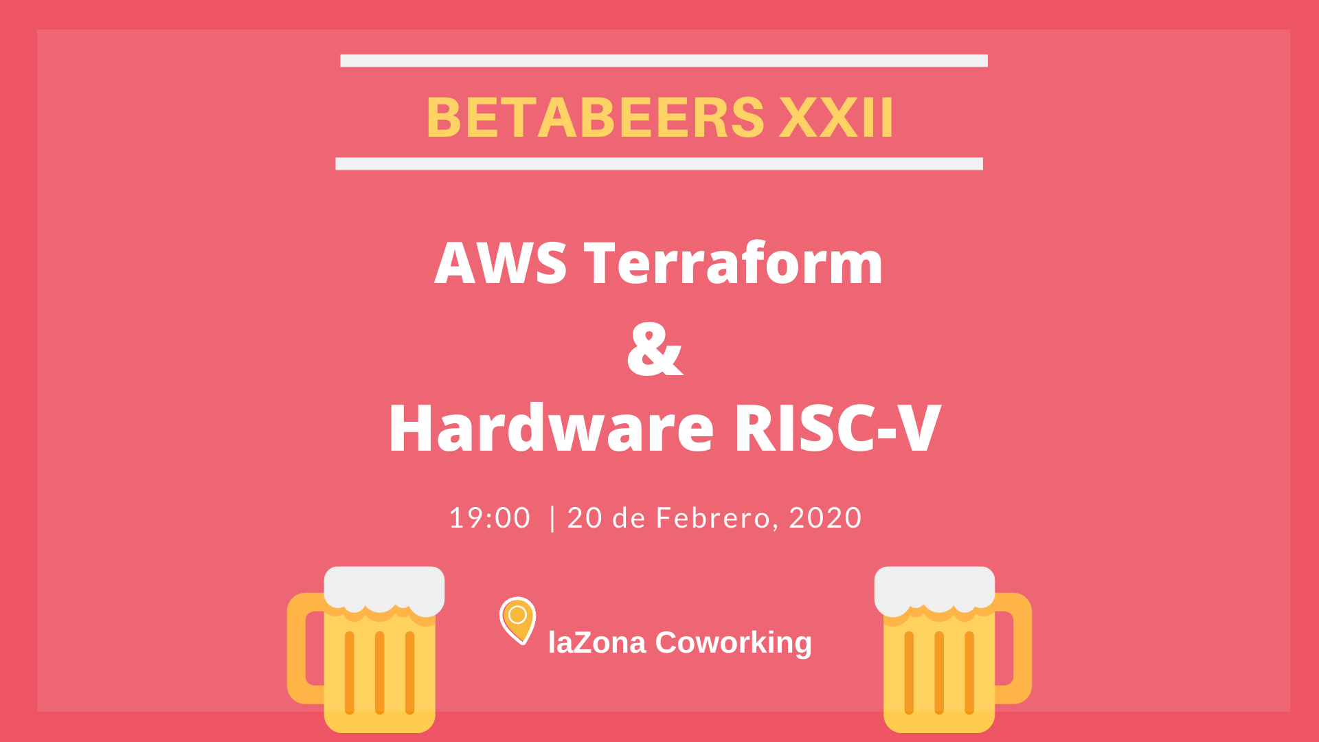 Betabeers XXII: AWS con Terraform y Hardware (RISC-V) CPU's